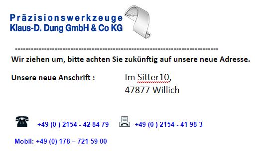 Präzisionswerkzeuge Klaus.D.Dung GmbH & Co. KG - Wir ziehen um!